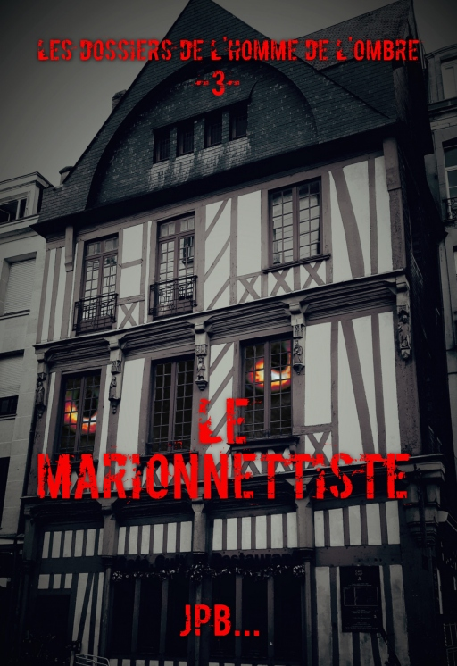 Le Marionnettiste (Dossier 3) par JPB
